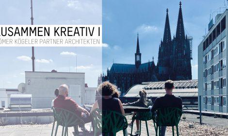 ZUSAMMEN KREATIV | RÖMER KÖGEGLER PARTNER ARCHITEKTEN KÖLN